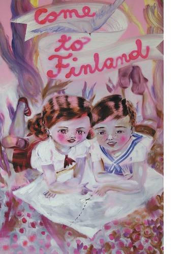 Come to Finland by Katja Tukiainen